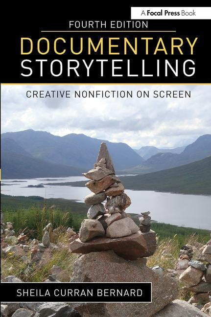 Documentary Storytelling, 4th Edition - STUDENTFILMMAKERS.COM STORE