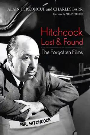 Hitchcock Lost and Found: The Forgotten Films - STUDENTFILMMAKERS.COM STORE