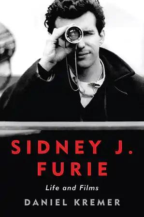 Sidney J. Furie: Life and Films - STUDENTFILMMAKERS.COM STORE