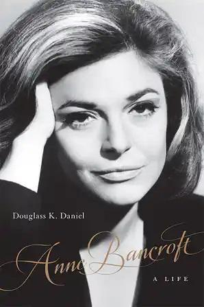 Anne Bancroft: A Life - STUDENTFILMMAKERS.COM STORE