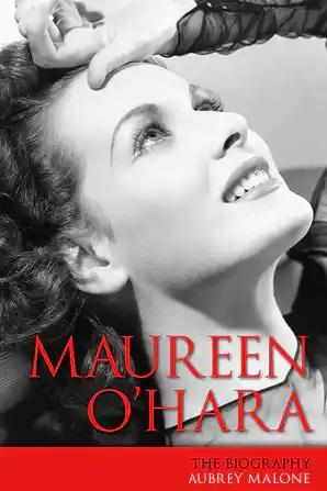 Maureen O'Hara: The Biography - STUDENTFILMMAKERS.COM STORE