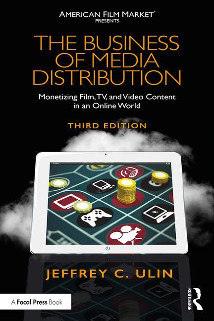 The Business of Media Distribution, 3rd Edition - STUDENTFILMMAKERS.COM STORE