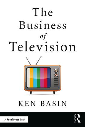 The Business of Television, 1st Edition - STUDENTFILMMAKERS.COM STORE