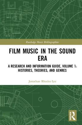 Film Music in the Sound Era | Available for pre-order. Item will ship after 28th February 2020 - STUDENTFILMMAKERS.COM STORE