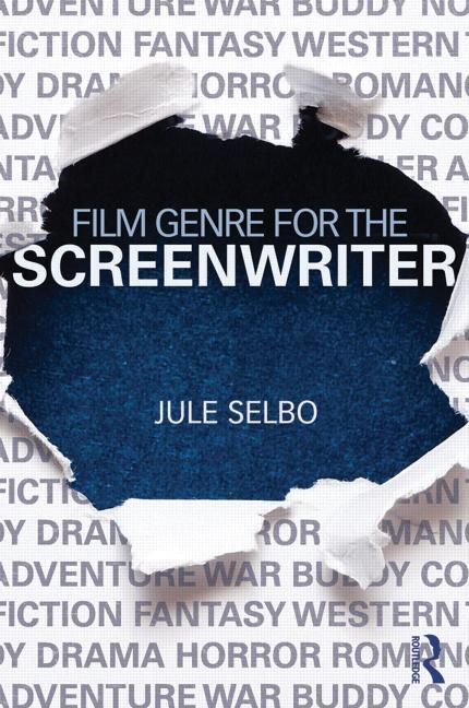Film Genre for the Screenwriter - STUDENTFILMMAKERS.COM STORE