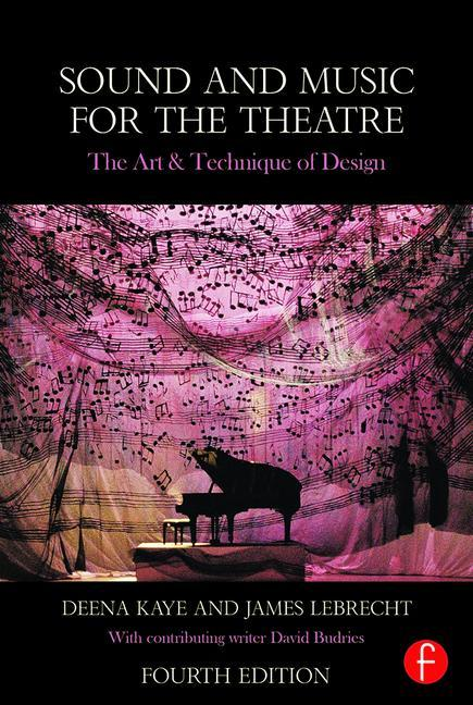 Sound and Music for the Theatre, 4th Edition