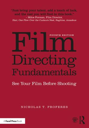Film Directing Fundamentals: See Your Film Before Shooting, 4th Edition - STUDENTFILMMAKERS.COM STORE