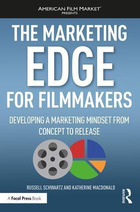 The Marketing Edge for Filmmakers