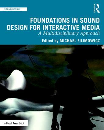 Foundations in Sound Design for Interactive Media - STUDENTFILMMAKERS.COM STORE