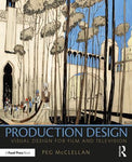 Production Design: Visual Design for Film and Television, 1st Edition | Available for pre-order. Item will ship after 17th December 2019