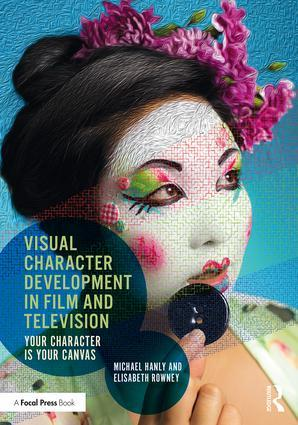 Visual Character Development in Film and Television - STUDENTFILMMAKERS.COM STORE