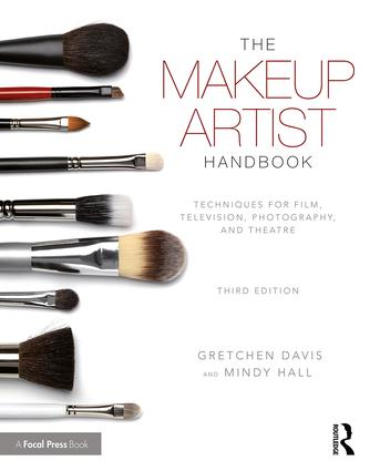 The Makeup Artist Handbook: Techniques for Film, Television, Photography, and Theatre, 3rd Edition - STUDENTFILMMAKERS.COM STORE