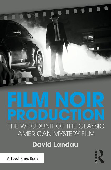 Film Noir Production - STUDENTFILMMAKERS.COM STORE