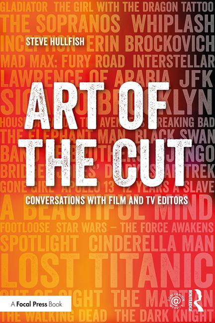 Art of the Cut: Conversations with Film and TV Editors - STUDENTFILMMAKERS.COM STORE