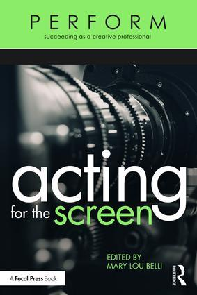 Acting for the Screen, 1st Edition