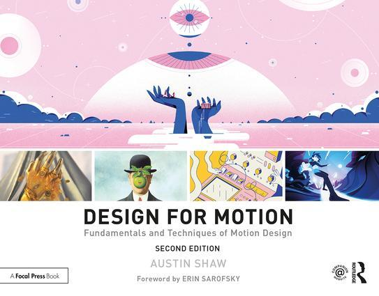 Design for Motion: Fundamentals and Techniques of Motion Design - STUDENTFILMMAKERS.COM STORE