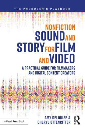 Nonfiction Sound and Story for Film and Video - STUDENTFILMMAKERS.COM STORE