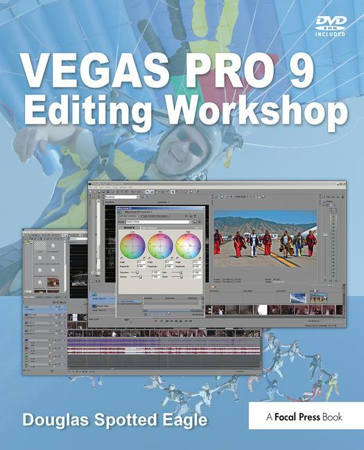 Vegas Pro 9 Editing Workshop - STUDENTFILMMAKERS.COM STORE