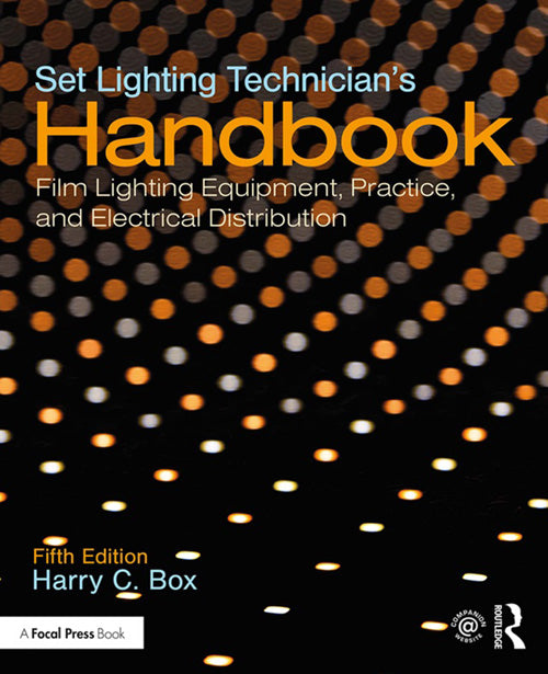 Set Lighting Technician's Handbook, 5th Edition