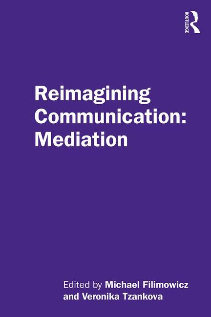 Reimagining Communication: Mediation - STUDENTFILMMAKERS.COM STORE