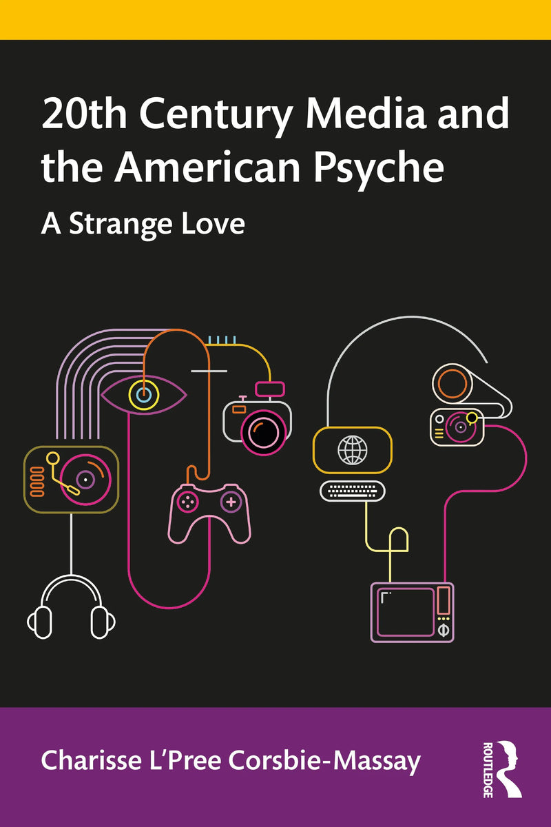 New! 20th Century Media and the American Psyche - Available for pre-order. Item will ship after October 14, 2020 - STUDENTFILMMAKERS.COM STORE