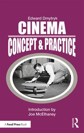 Cinema: Concept & Practice, 1st Edition - STUDENTFILMMAKERS.COM STORE