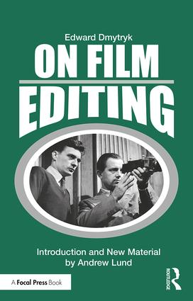 On Film Editing: An Introduction to the Art of Film Construction, 1st Edition - STUDENTFILMMAKERS.COM STORE