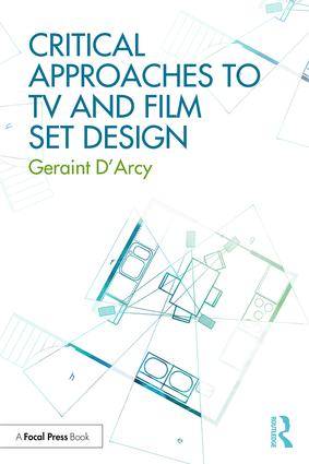 Critical Approaches to TV and Film Set Design, 1st Edition