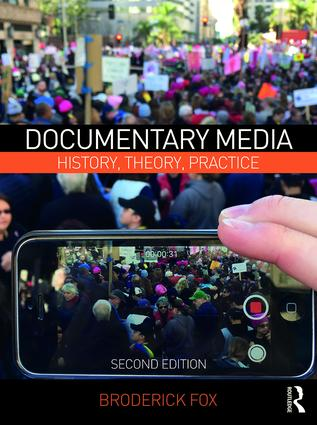 Documentary Media: History, Theory, Practice, 2nd Edition - STUDENTFILMMAKERS.COM STORE