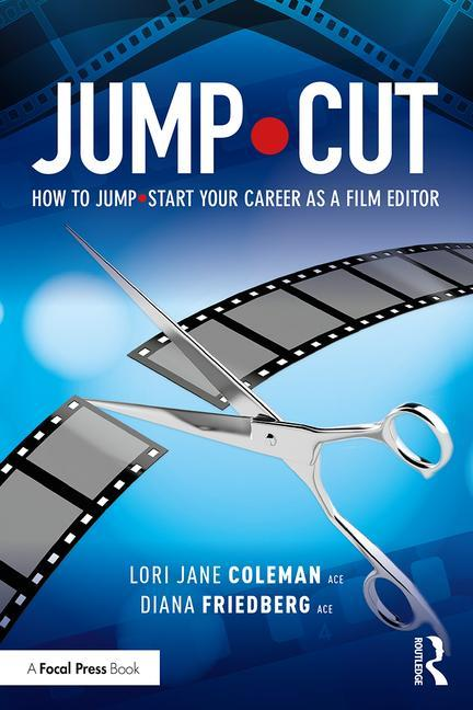 JUMP•CUT | How to Jump•Start Your Career as a Film Editor