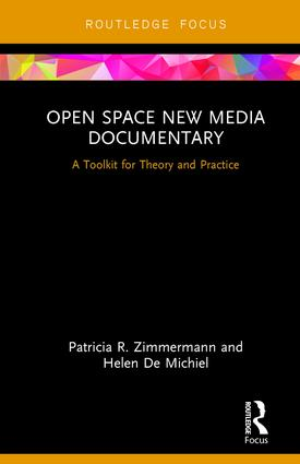 Open Space New Media Documentary: A Toolkit for Theory and Practice, 1st Edition - STUDENTFILMMAKERS.COM STORE