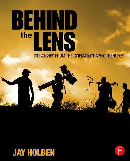 Behind the Lens - STUDENTFILMMAKERS.COM STORE