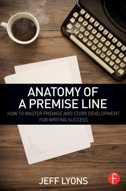 Anatomy of a Premise Line - STUDENTFILMMAKERS.COM STORE