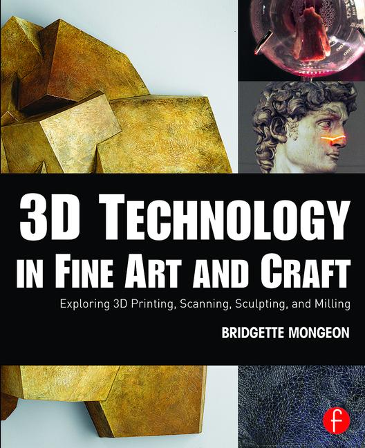 3D Technology in Fine Art and Craft - STUDENTFILMMAKERS.COM STORE