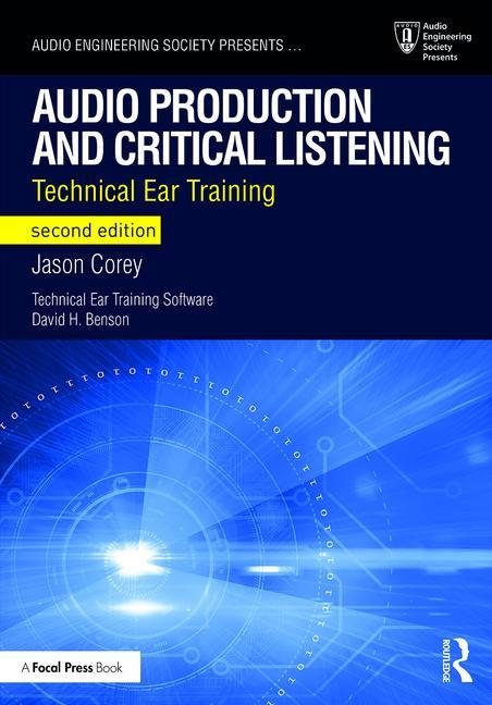 Audio Production and Critical Listening, 2nd Edition - STUDENTFILMMAKERS.COM STORE