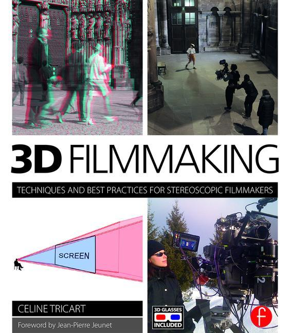 Techniques and Best Practices for Stereoscopic Filmmakers - STUDENTFILMMAKERS.COM STORE