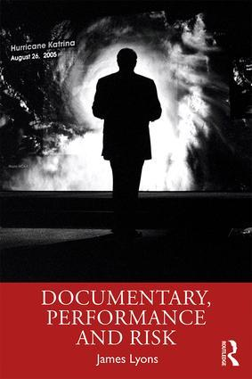 Documentary, Performance and Risk - STUDENTFILMMAKERS.COM STORE