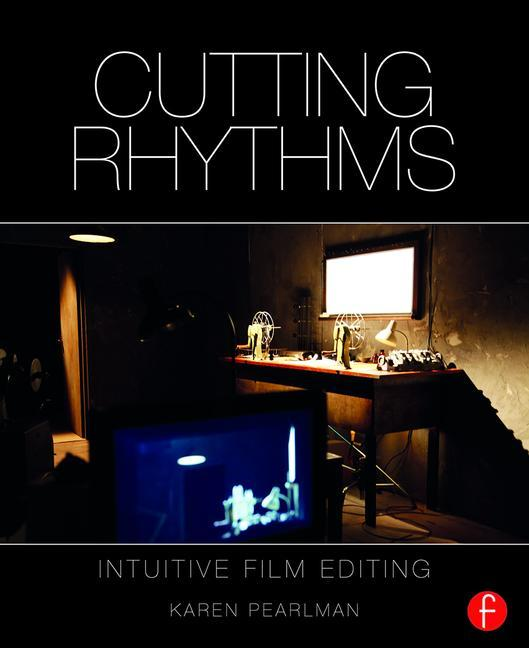 Cutting Rhythms, 2nd Edition - STUDENTFILMMAKERS.COM STORE