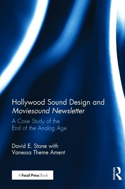 Hollywood Sound Design and Moviesound Newsletter - STUDENTFILMMAKERS.COM STORE