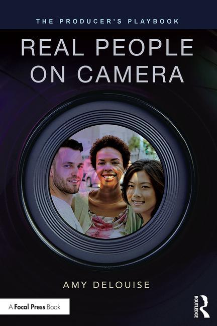 The Producer's Playbook: Real People on Camera - STUDENTFILMMAKERS.COM STORE