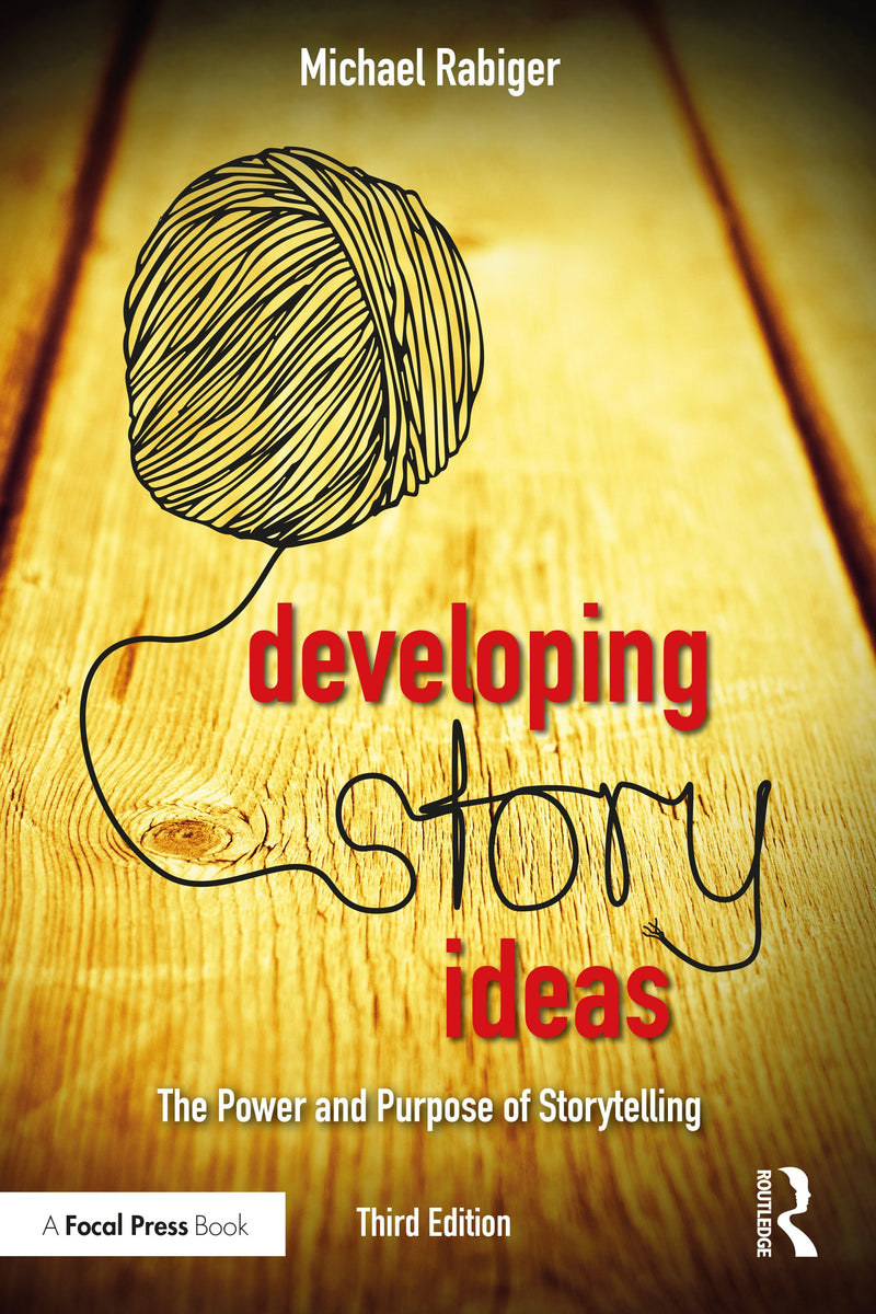 Developing Story Ideas, 3rd Edition - STUDENTFILMMAKERS.COM STORE