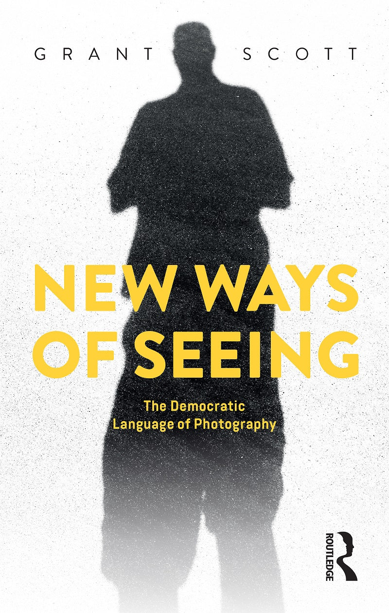 New Ways of Seeing: The Democratic Language of Photography