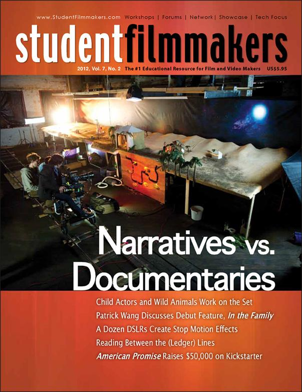 Back Issue | Digital Edition: StudentFilmmakers Magazine, 2012, Vol. 7, No. 2 - STUDENTFILMMAKERS.COM STORE