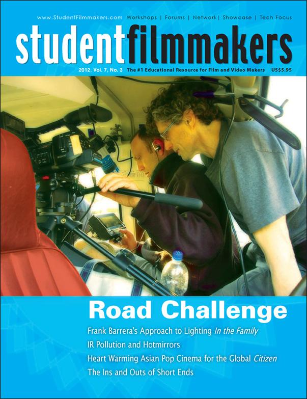 Back Issue | Digital Edition: StudentFilmmakers Magazine, 2012, Vol. 7, No. 3 - STUDENTFILMMAKERS.COM STORE