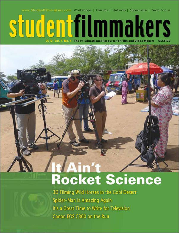 Back Issue | Digital Edition: StudentFilmmakers Magazine, 2012, Vol. 7, No. 4 - STUDENTFILMMAKERS.COM STORE