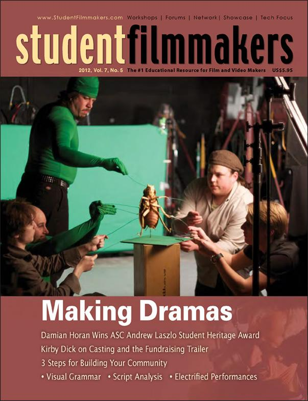 Back Issue | Digital Edition: StudentFilmmakers Magazine, 2012, Vol. 7, No. 5 - STUDENTFILMMAKERS.COM STORE