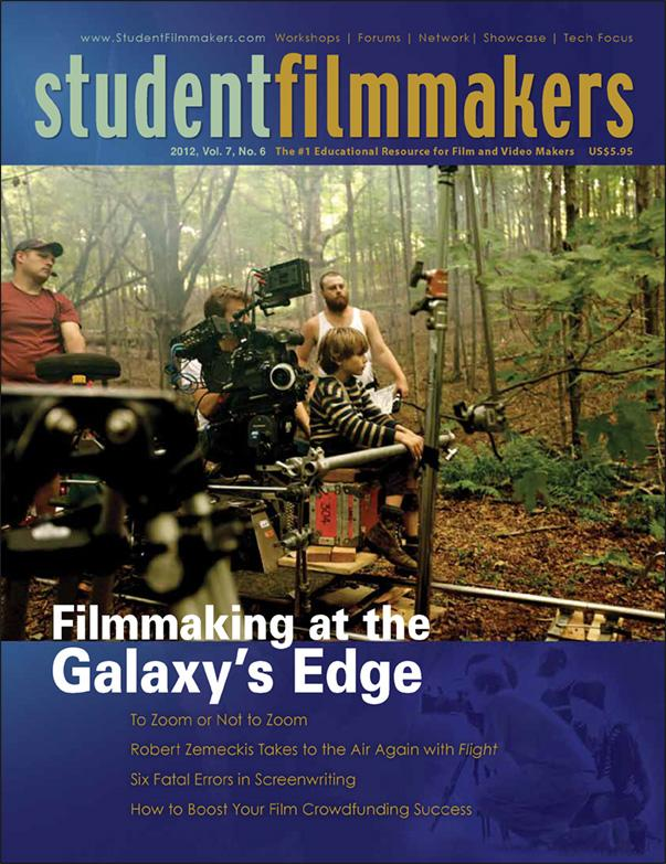 Back Issue | Digital Edition: StudentFilmmakers Magazine, 2012, Vol. 7, No. 6