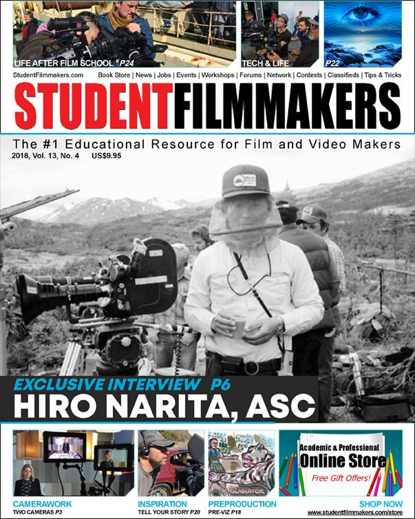 Back Issue | Digital Edition: StudentFilmmakers Magazine, 2018, Vol. 13, No. 4 - STUDENTFILMMAKERS.COM STORE