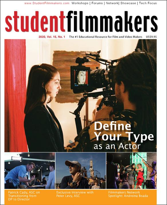 Back Issue | Digital Edition: StudentFilmmakers Magazine, 2020, Vol. 15, No. 1 - STUDENTFILMMAKERS.COM STORE
