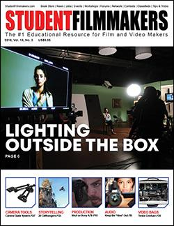 Back Issue | Digital Edition: StudentFilmmakers Magazine, 2018, Vol. 13, No. 3 - STUDENTFILMMAKERS.COM STORE